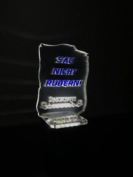 Drachenbootshop Pokal SAG NICHT RUDERN 01 BELEUCHTET